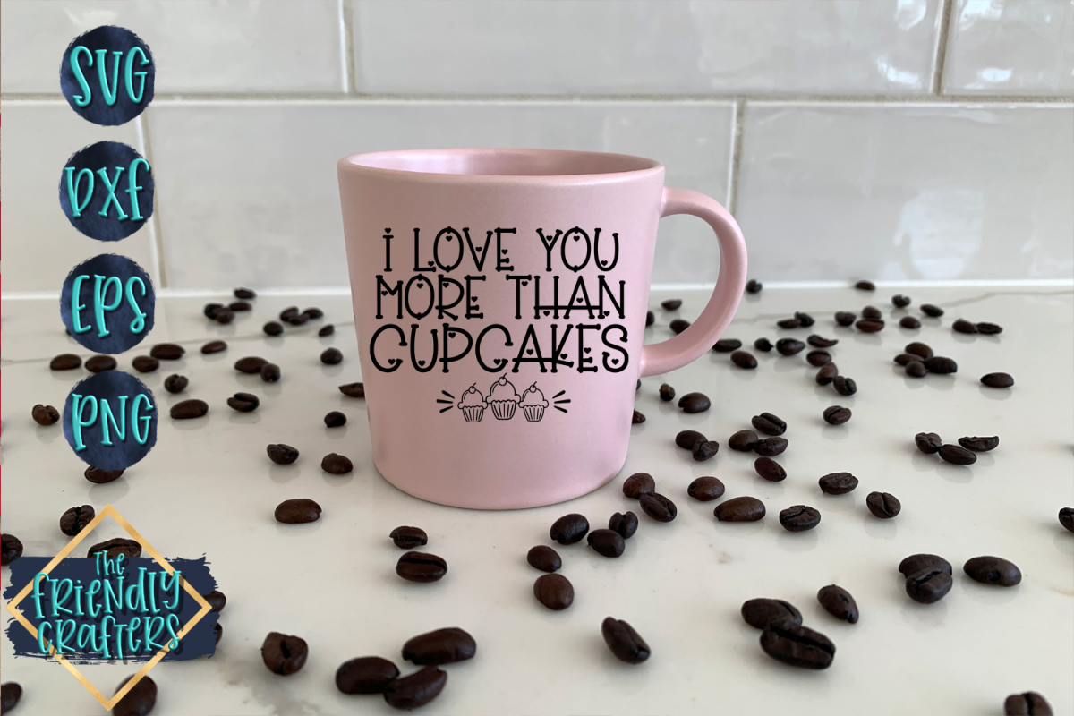 I Love You More Than Cupcakes example image 1