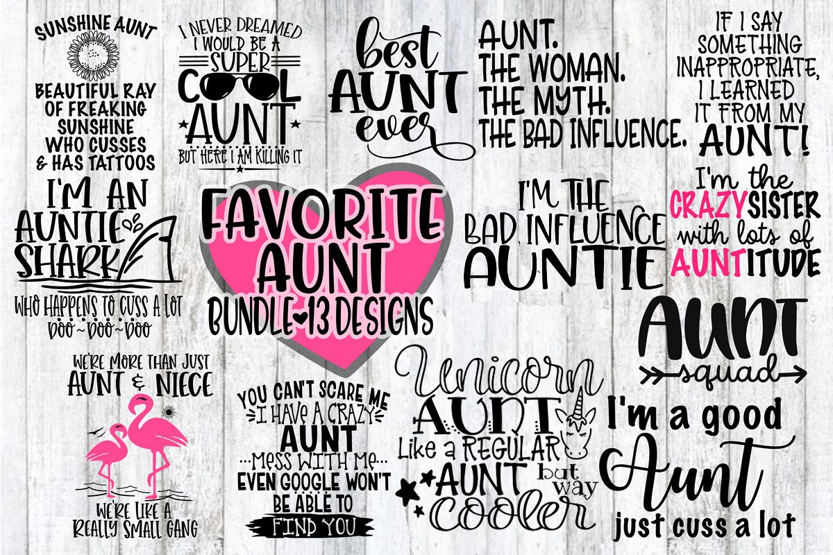 FAVORITE Aunt Bundle - 13 Designs Included - SVG PNG EPS DXF example image 1