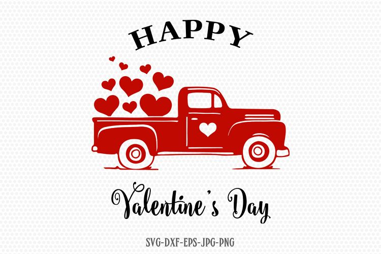 Happy Valentines Vintage Truck Valentines Day Svg Love Svg