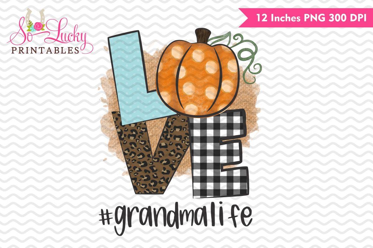 Love pumpkin #Grandmalife printable sublimation design example image 1