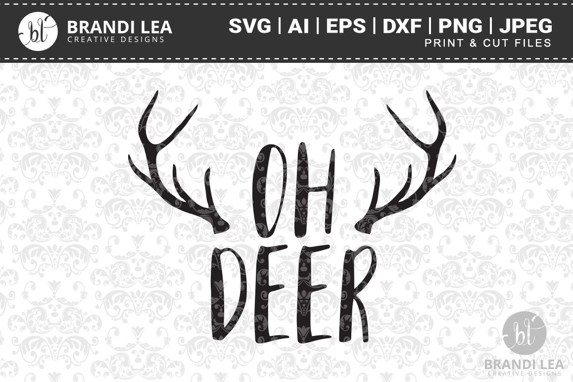 Oh Deer SVG Cutting Files example image 1