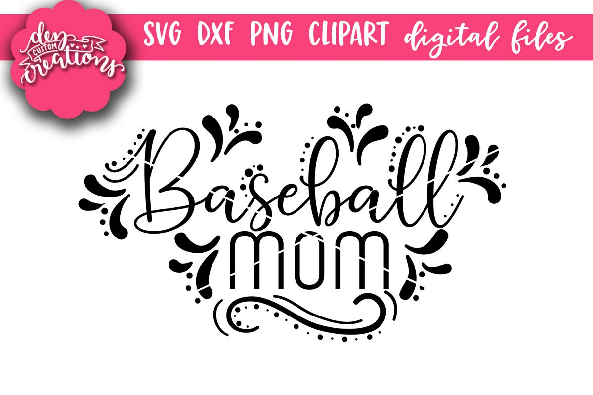 Baseball Mom - SVG DXF PNG digital Cut Files example image 1
