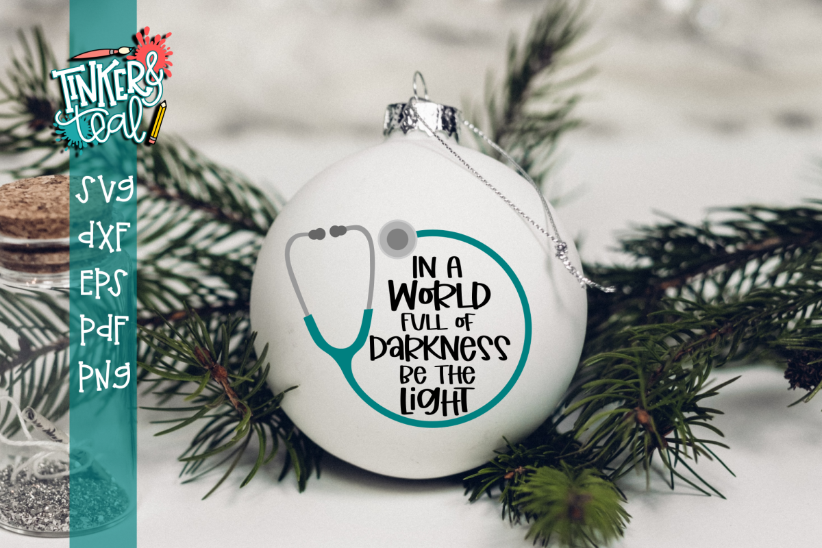 Be The Light Nurse Doctor Ornament SVG example image 1