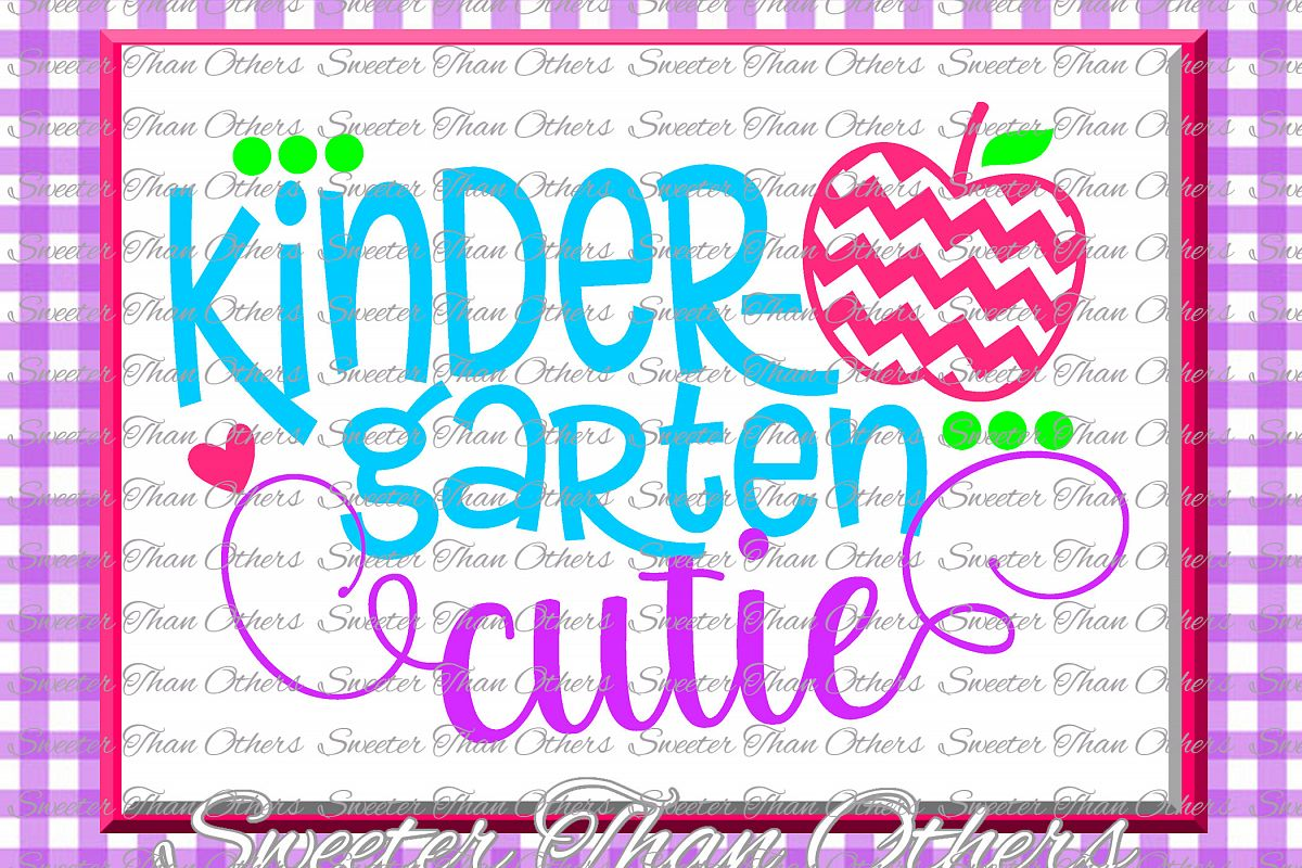 Kindergarten Cutie SVG Kinder Grade cut file First Day example image 1