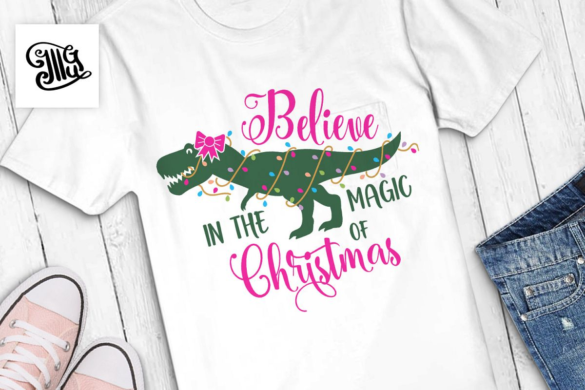 Believe in the magic of Christmas - dinosaur for girl example image 1