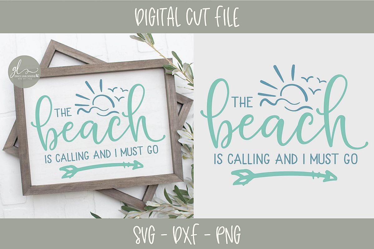 The Beach Is Calling And I Must Go - Summer SVG Cut File example image 1