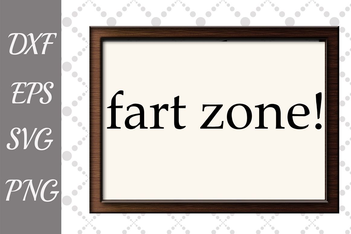 Fart Zone Sign Svg, BATHROOM SIGN SVG, Bathroom Humor Signs example image 1