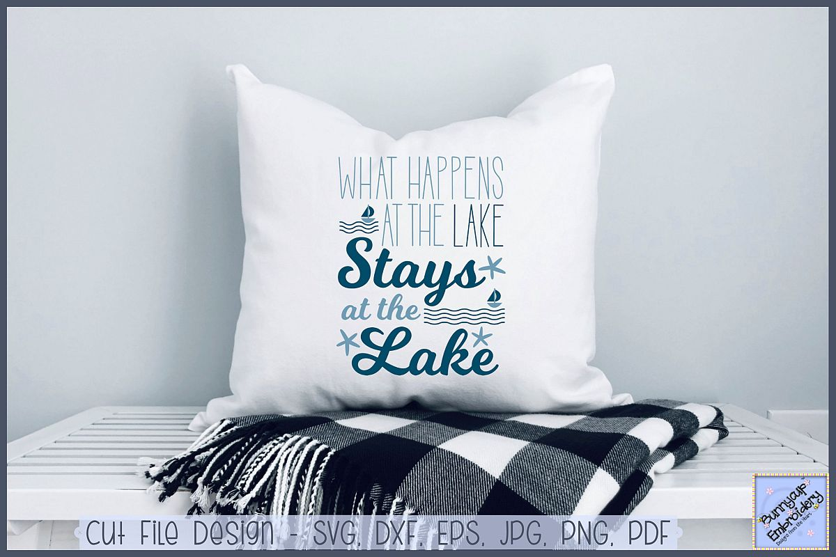 What Happens At The Lake Stays At The Lake - SVG, Clipart example image 1