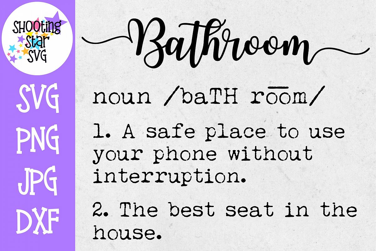 Bathroom Definition SVG - Funny Bathroom Definition SVG example image 1