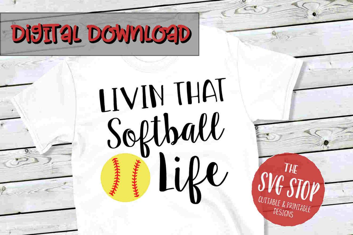 Softball Life -SVG, PNG, DXF example image 1
