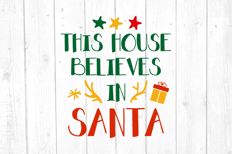 This House Believes in Santa Svg, Christmas, Christmas Svg example image 1
