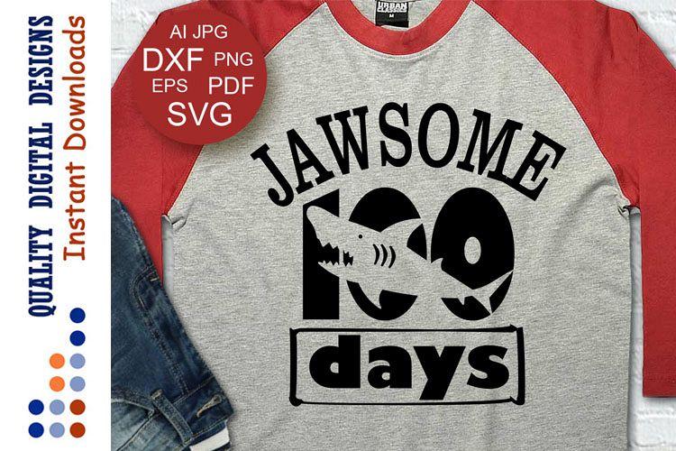 Jawsome 100 Days SVG Shark shirt SVG example image 1