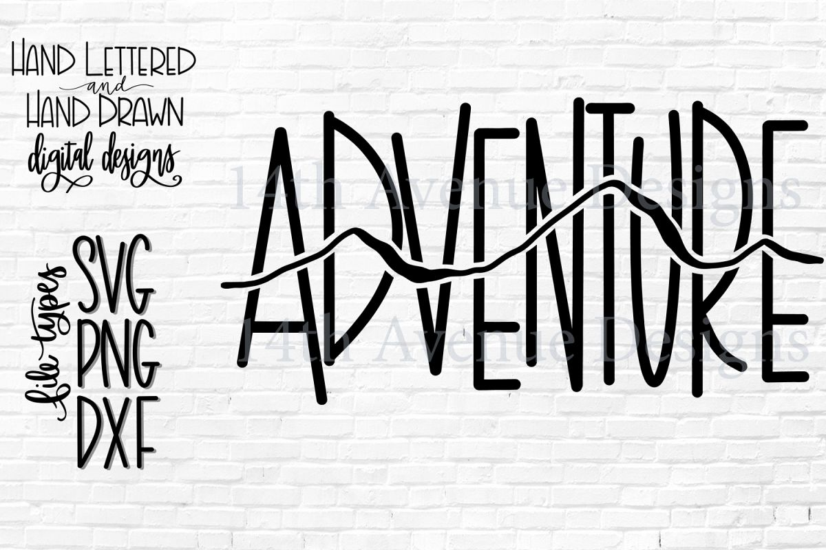 Adventure SVG, Adventure Cut File, Outdoors SVG example image 1