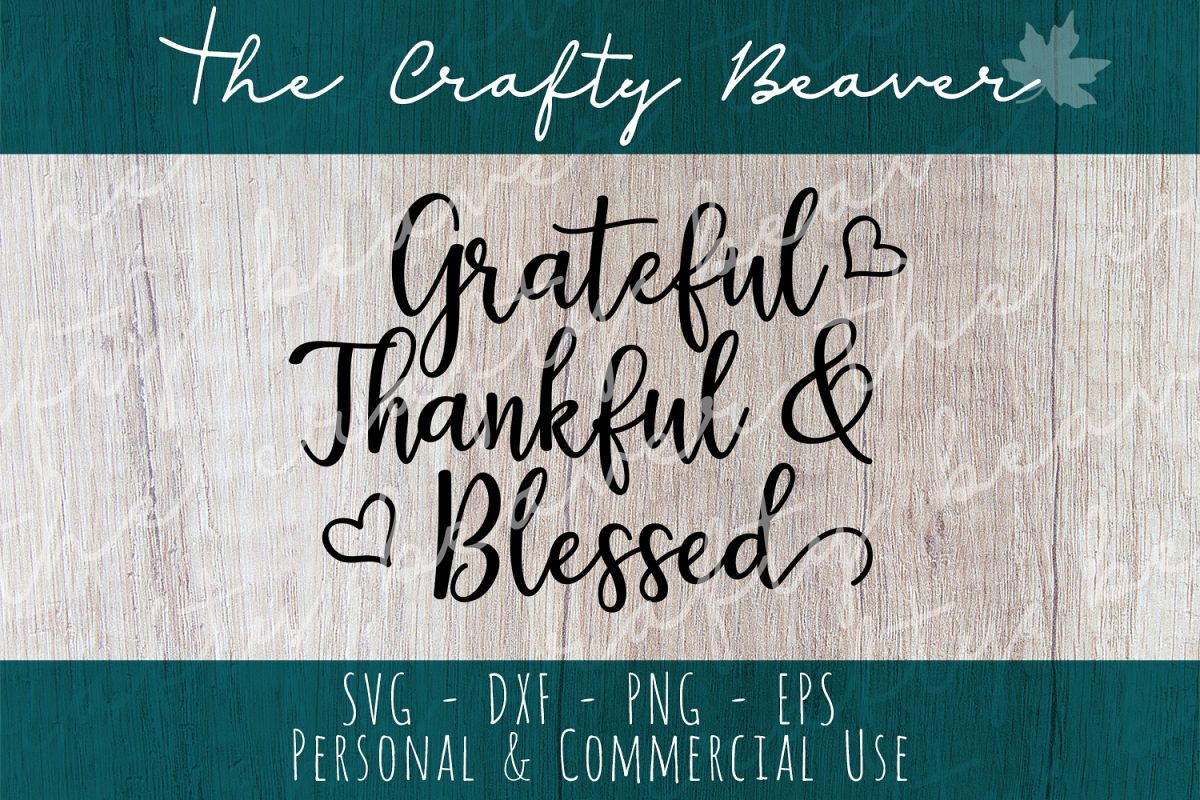 Grateful, thankful & Blessed Cut File example image 1
