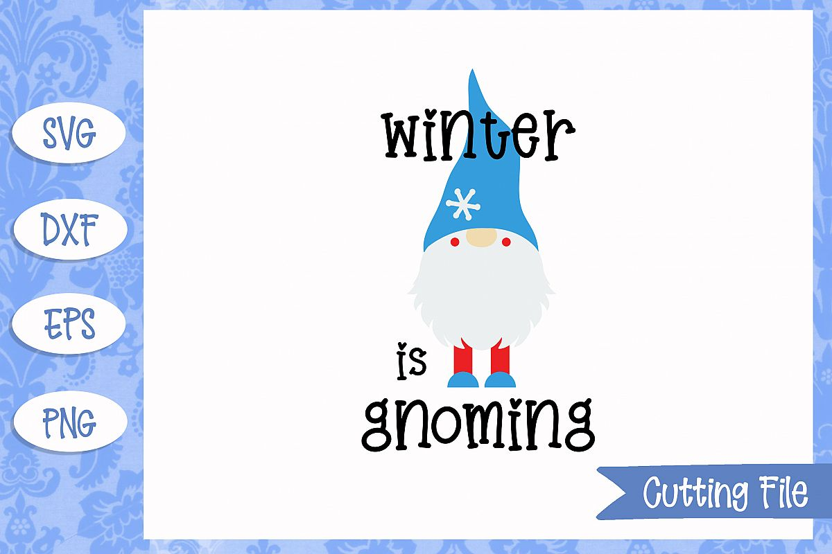 Winter is gnoming SVG File example image 1
