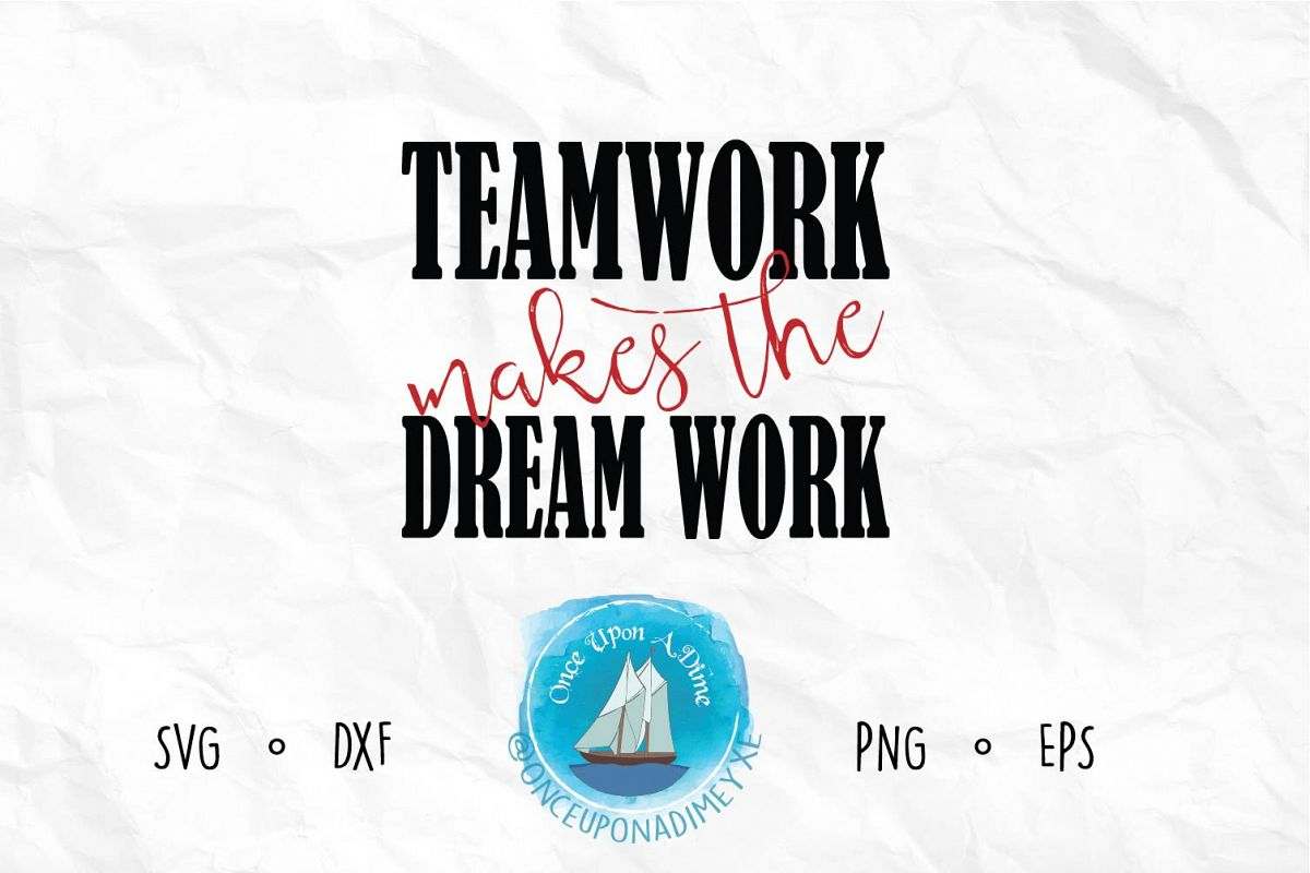 Teamwork Makes the Dream Work example image 1