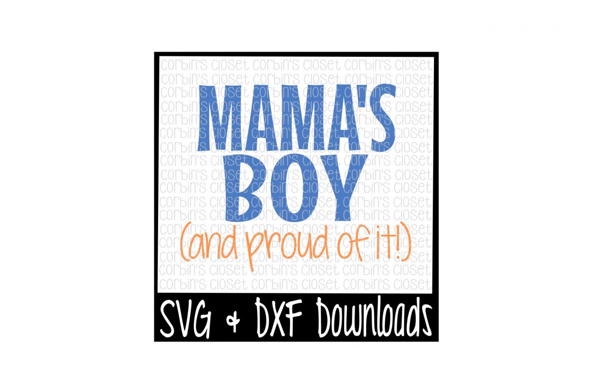 Mamas Boy SVG * Mama's Boy SVG Cut File example image 1