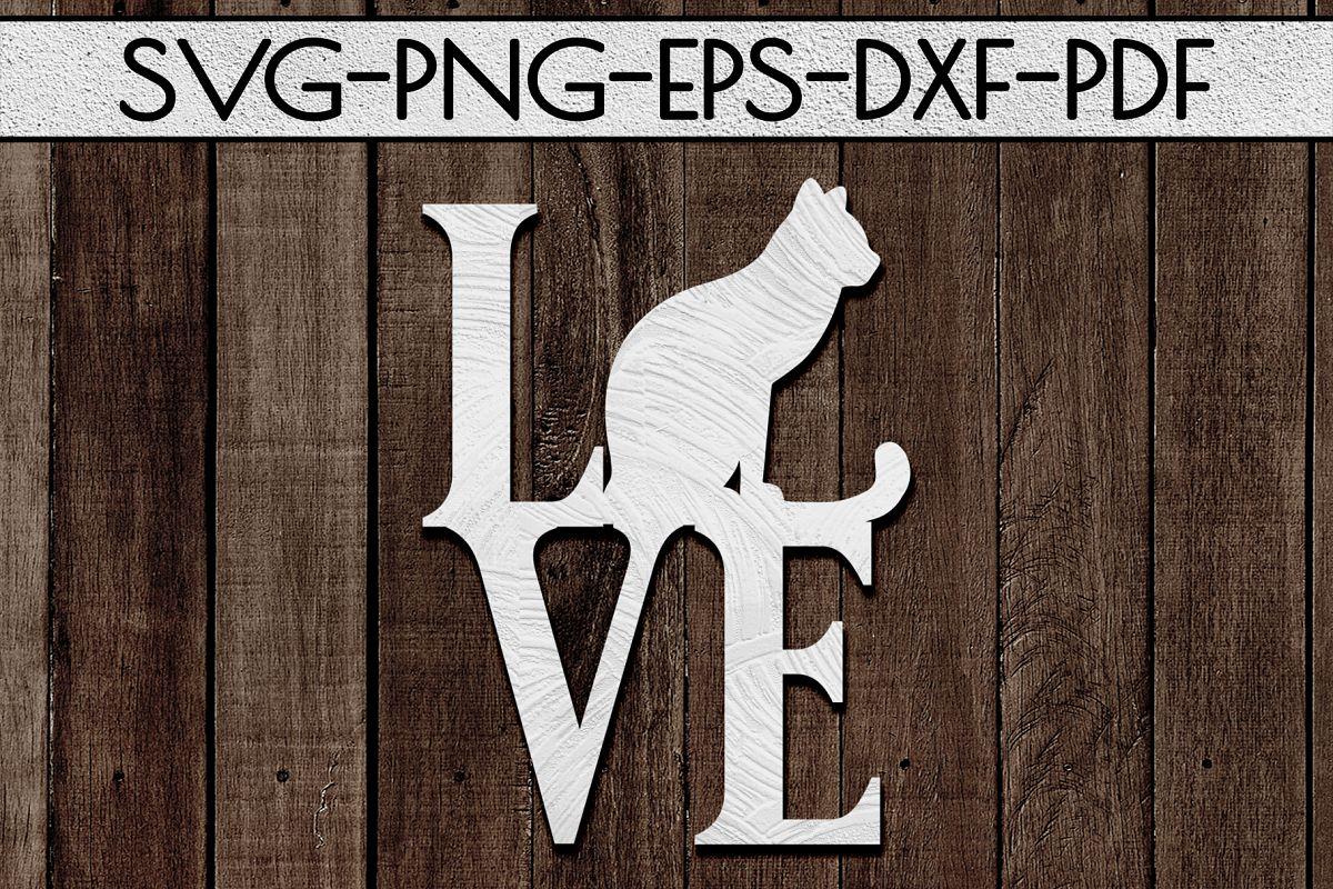 Cat Love Papercut Template, Cat Lover Decor, SVG, DXF PDF example image 1