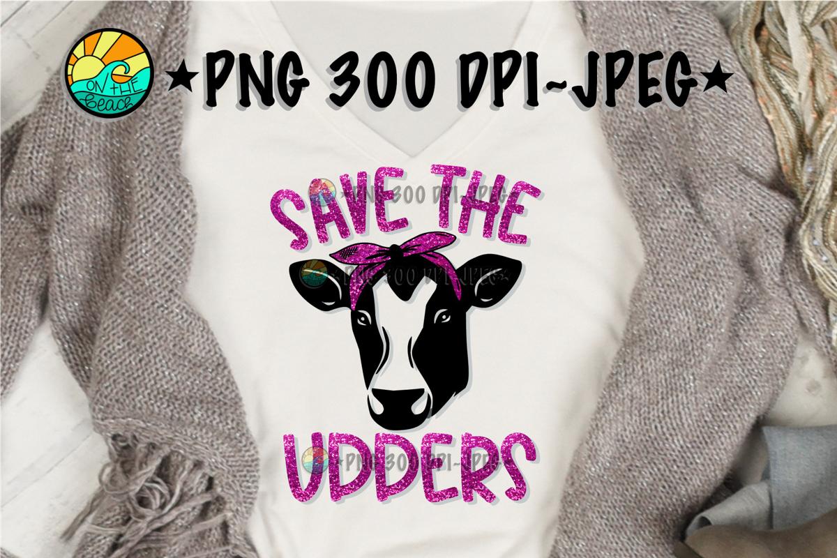 Save The UDDERS - Heifer example image 1