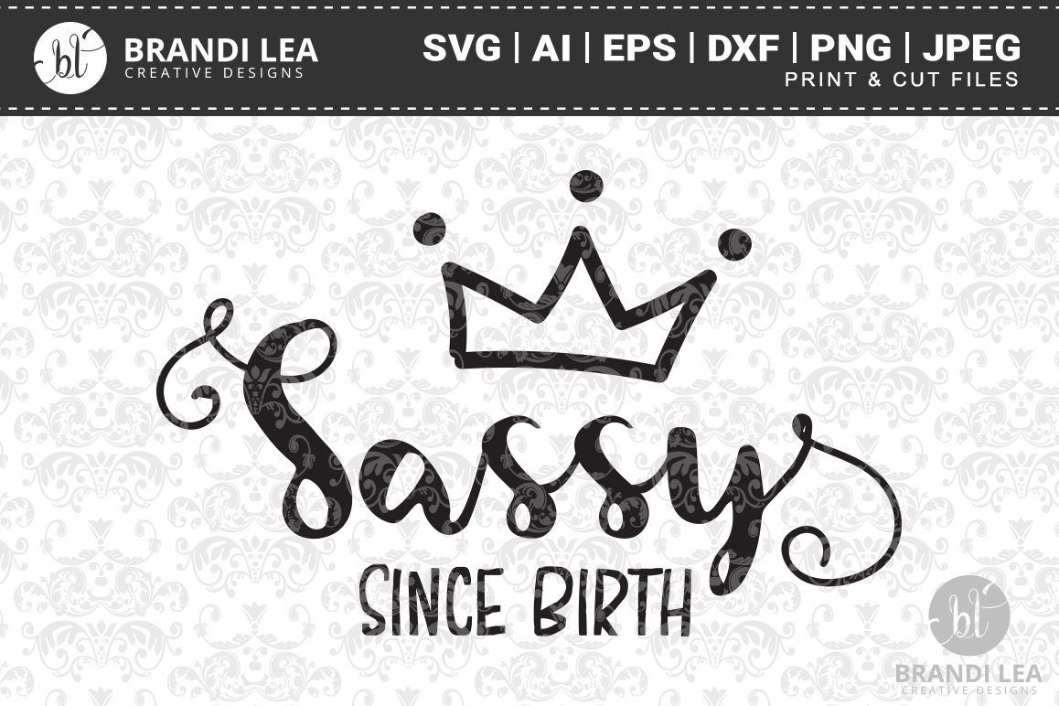 Sassy Since Birth Cutting Files example image 1