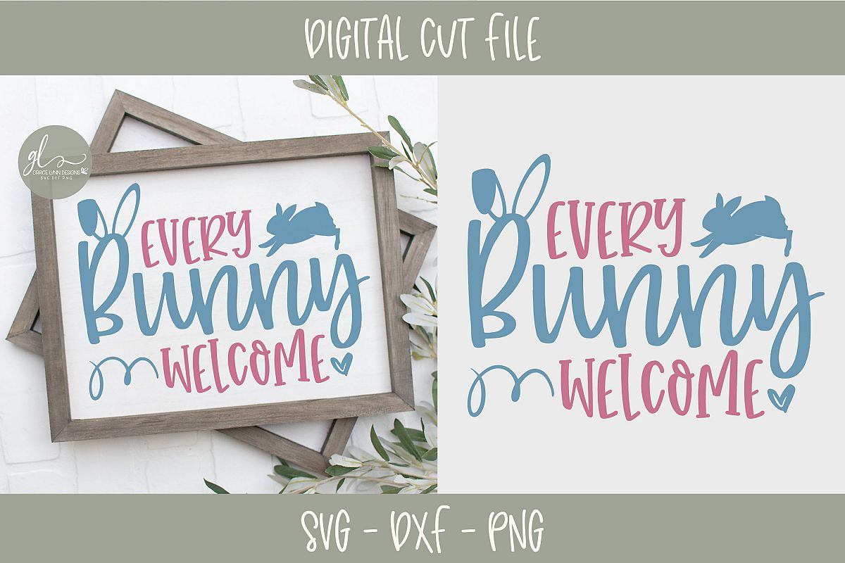 Every Bunny Welcome - Easter SVG Cut File example image 1