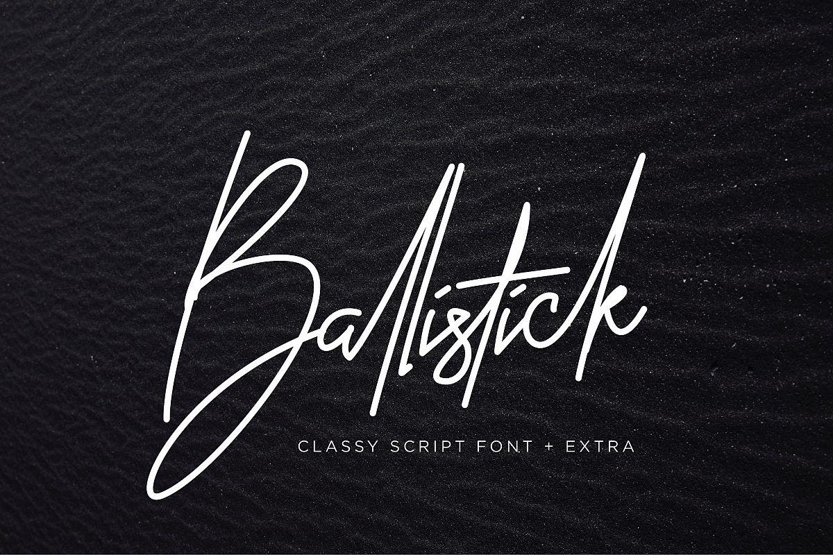 Ballistick - Classy Script Font with Extra Bonus example image 1