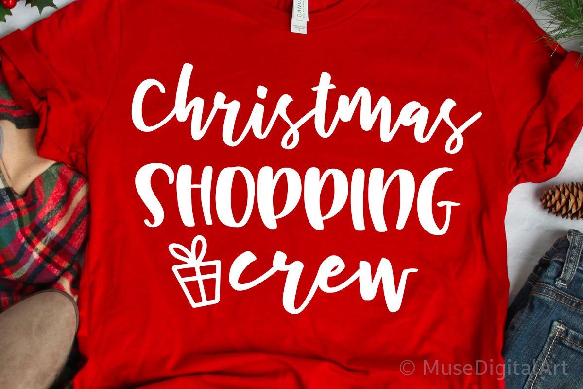 Christmas Shopping Crew Svg, Christmas Svg, Shopping Svg example image 1