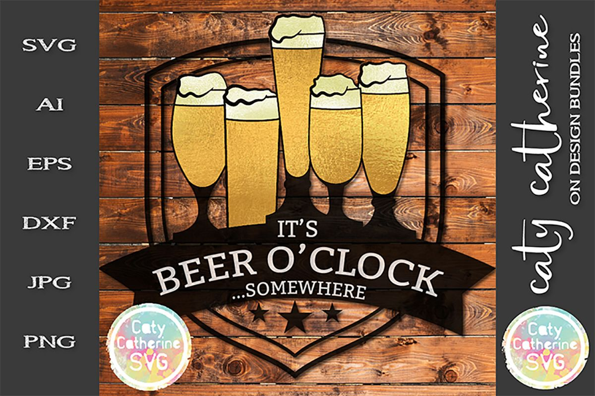 It's Beer O'Clock Somewhere SVG Cut File example image 1