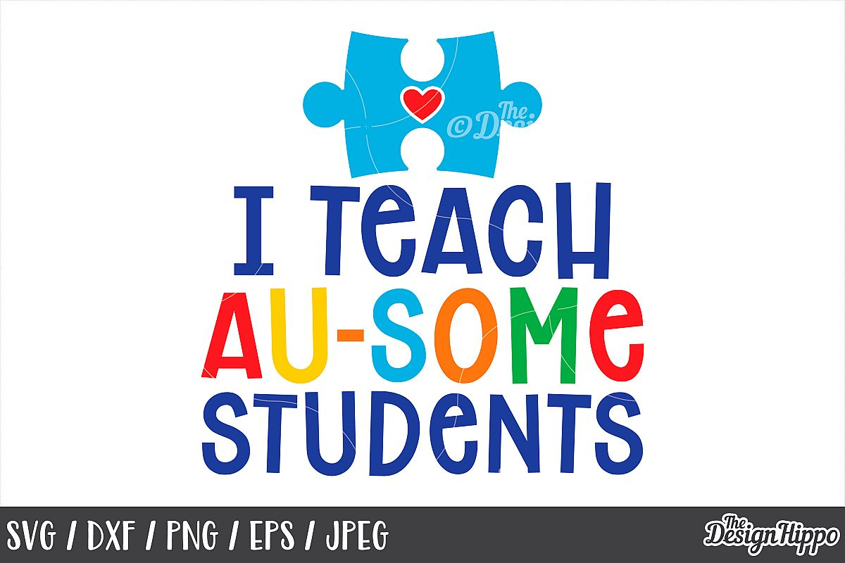 Autism Awareness, Quote, I Teach Au-Some Students, SVG DXF example image 1