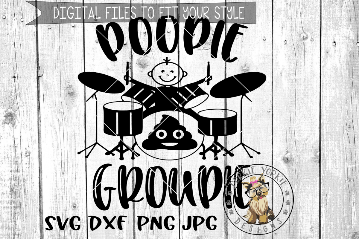 Poopie Groupie Drums  - SVG cut file example image 1