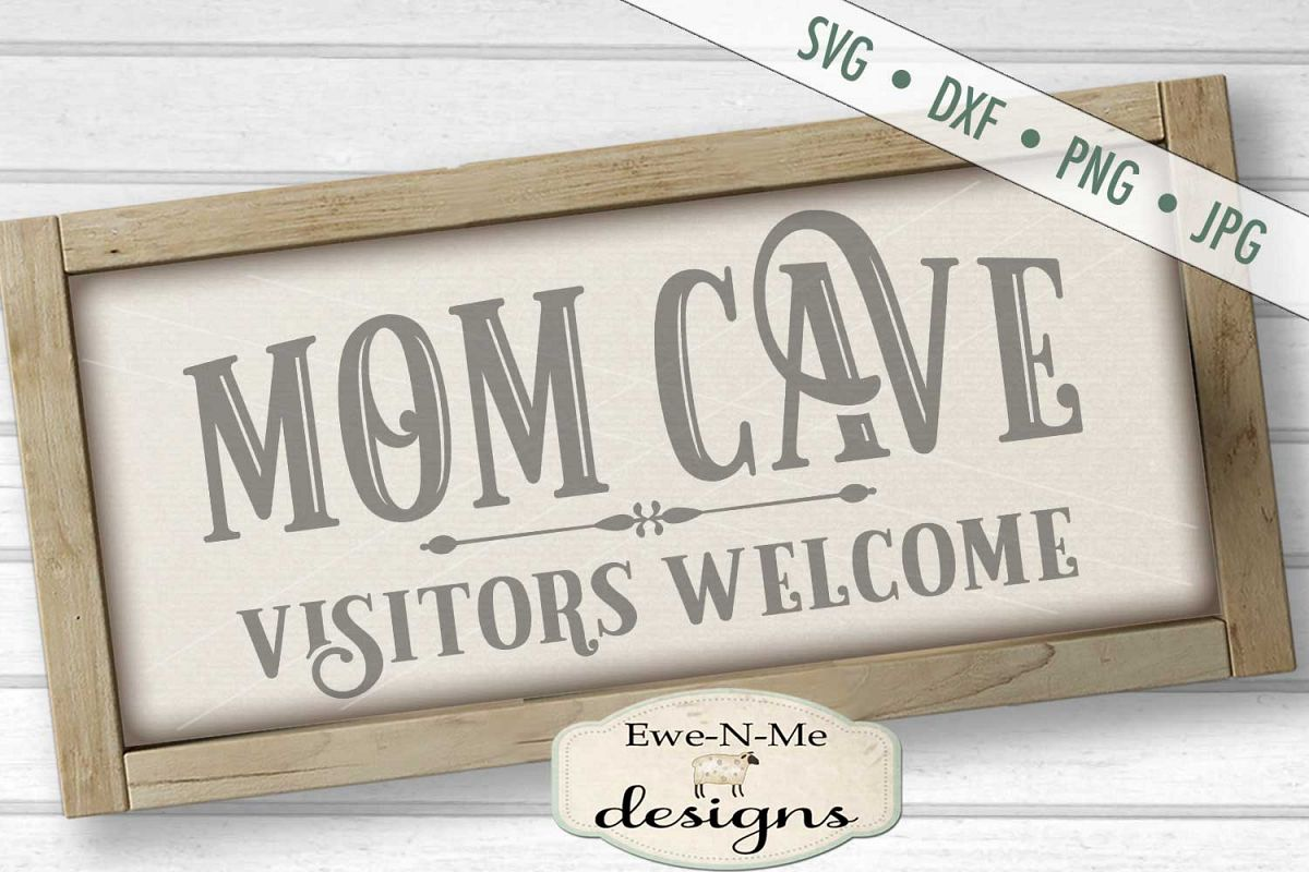 Mom Cave Mother's Day SVG DXF Cut File example image 1