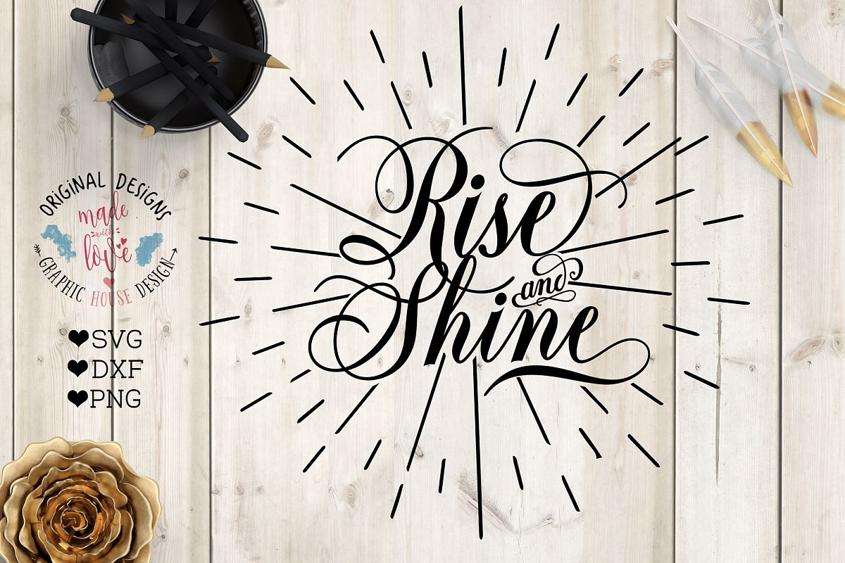 Rise and Shine Cutting File (SVG, DXF, PNG) example image 1