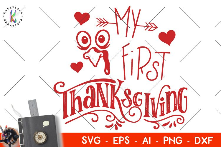 My first Thanksgiving svg Thanksgiving quotes sayings Kids