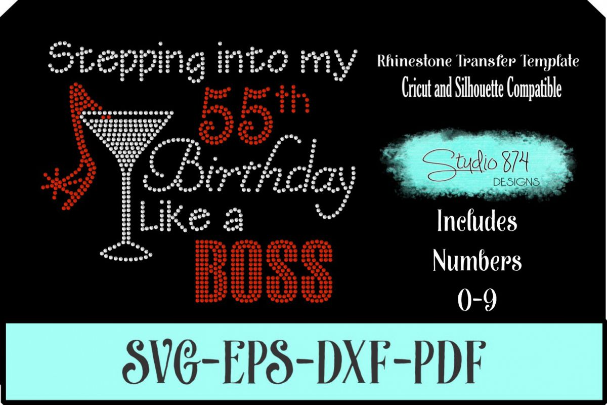 Stepping Into My Birthday Rhinestone Template - Boss R1 example image 1
