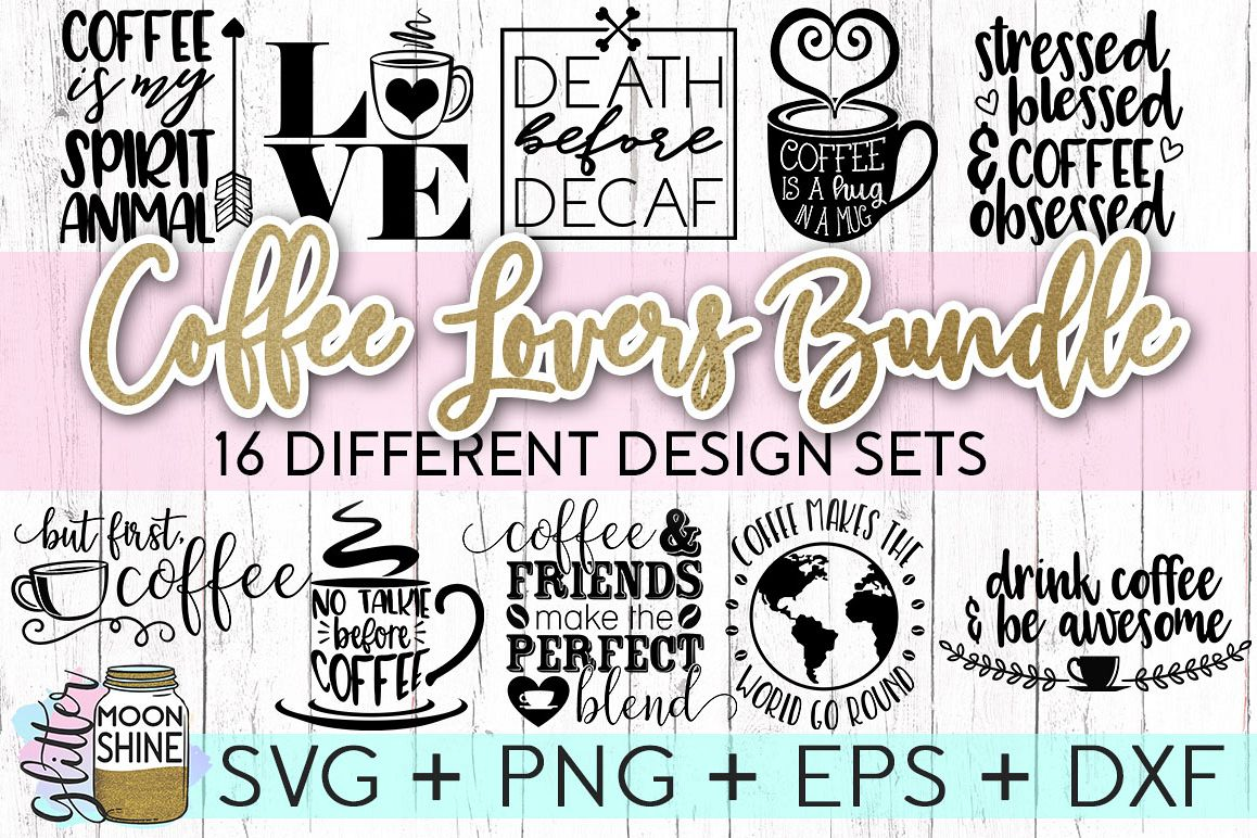 Coffee Lovers Bundle Of 16 SVG DXF PNG EPS Cutting Files example image 1