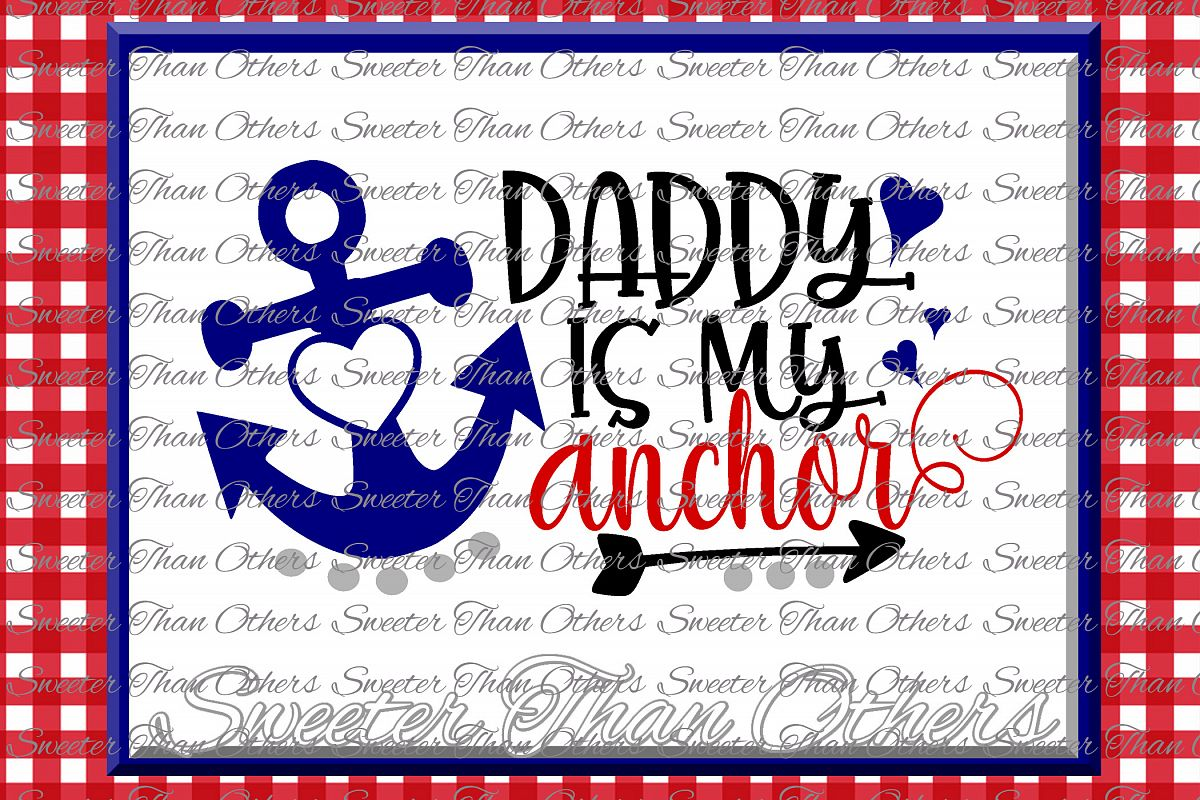 Daddy is my Anchor SVG, Beach Svg, Summer beach pattern example image 1