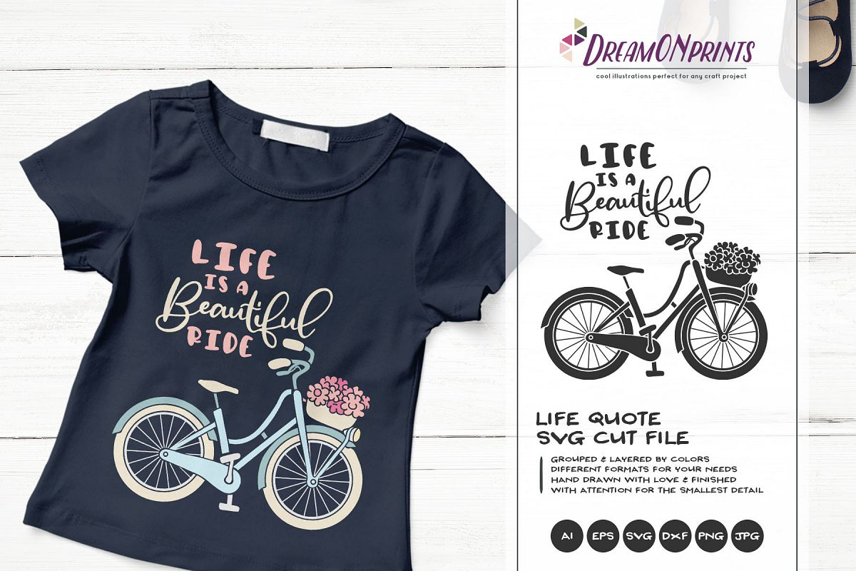 Life is a Beautiful Ride | Bike Svg | Life Quote example image 1