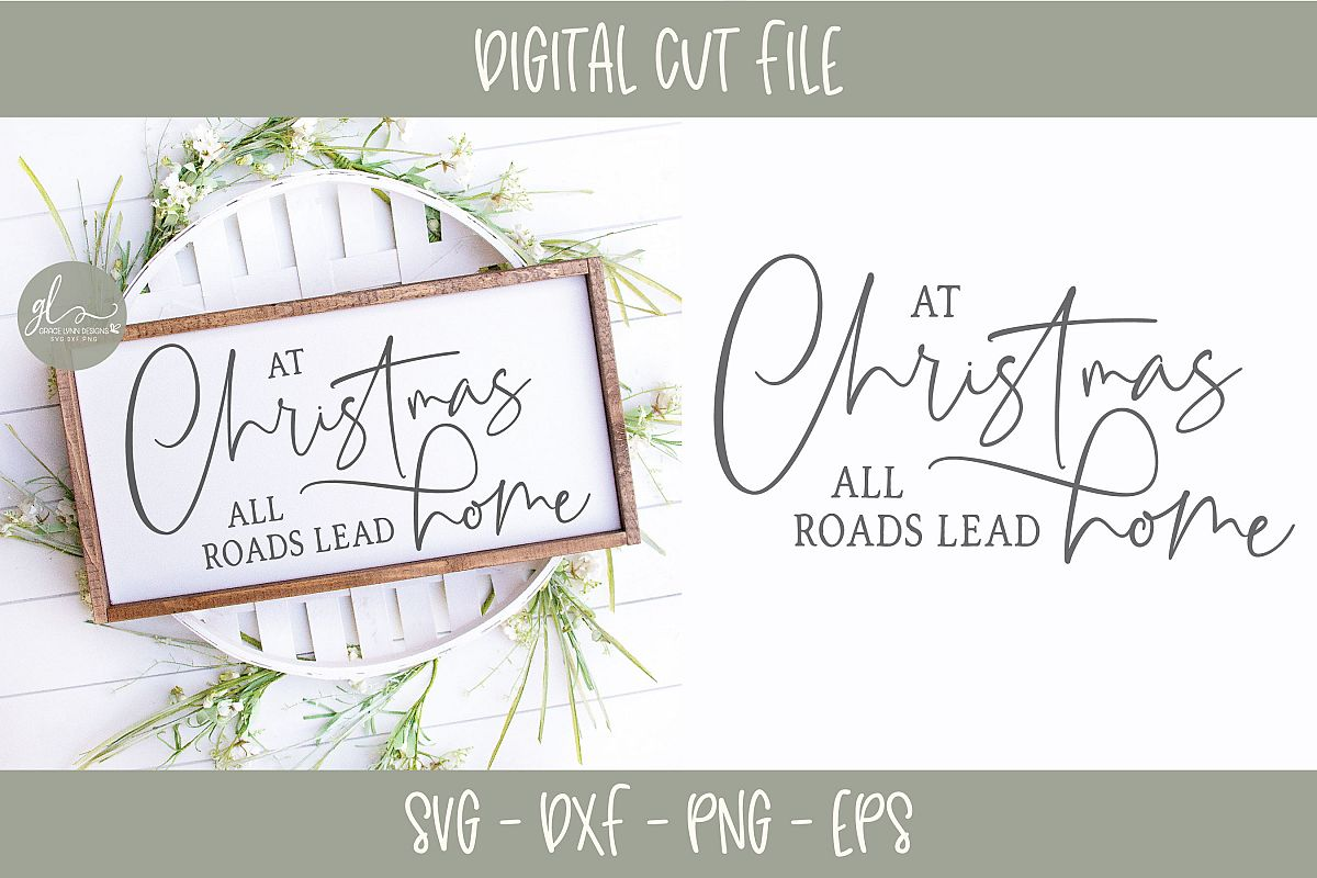 At Christmas All Roads Lead Home - SVG example image 1