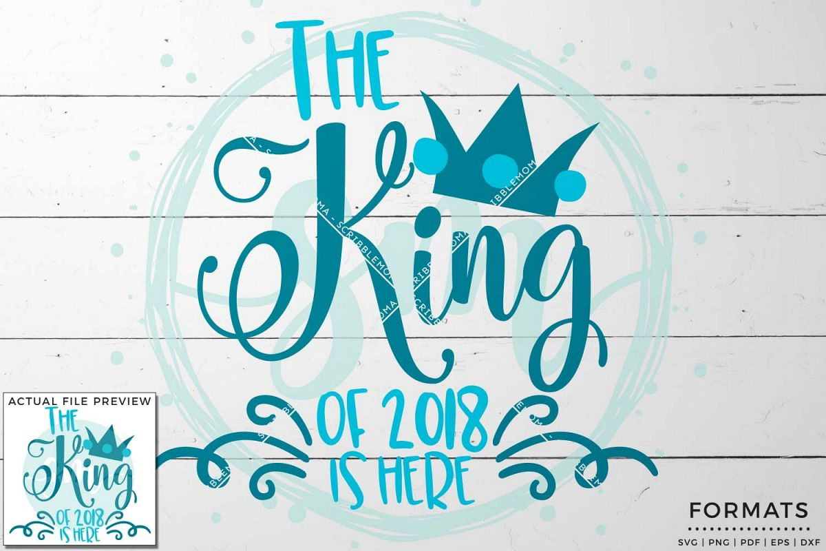 King of 2018 SVG - Small Commercial Use SVG & Instant Download example image 1