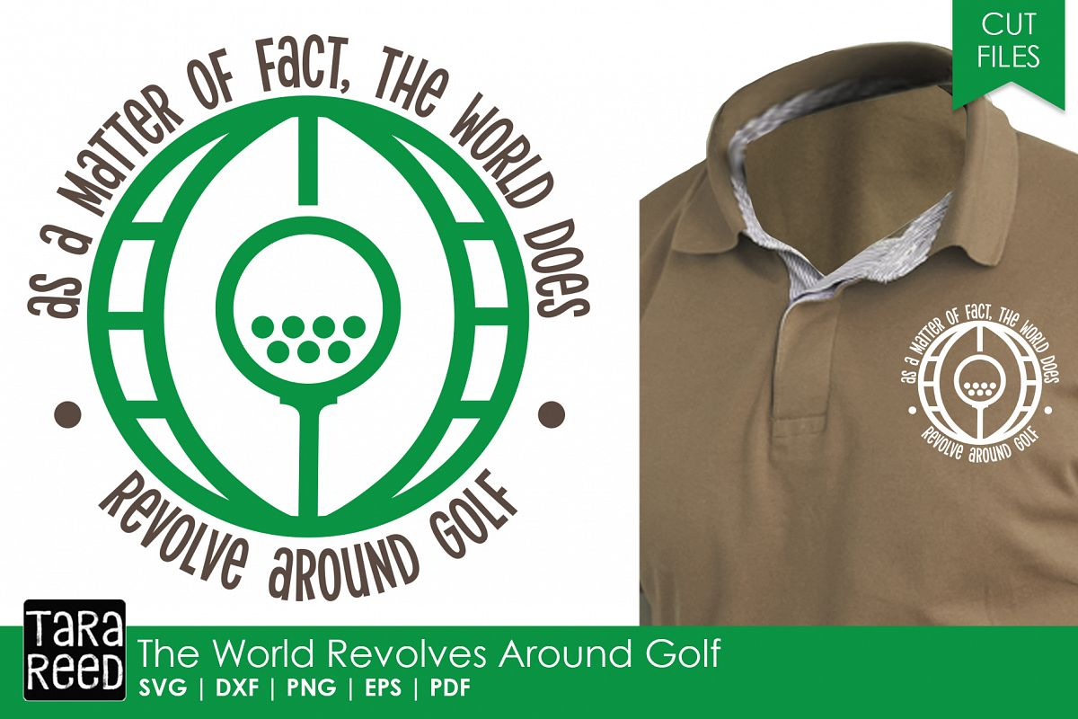World Revolves Around Golf - Golf SVG and Cut Files example image 1