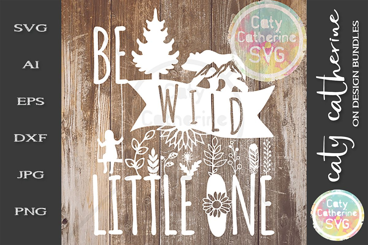 Be Wild Little One SVG Cut File For Baby Infant Nursery example image 1