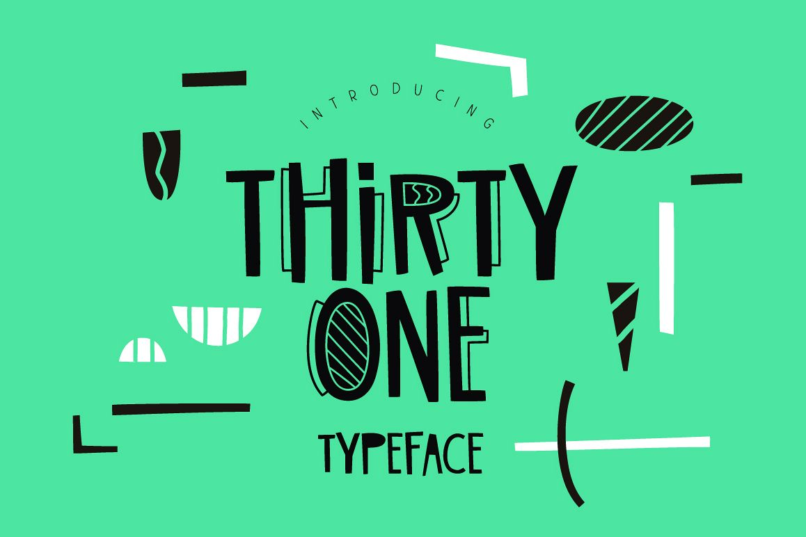 Thirty One Typeface example image 1