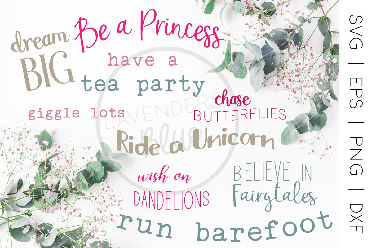 Be a Princess | Little Girl Quote Bundle | 9 SVQ Quotes
