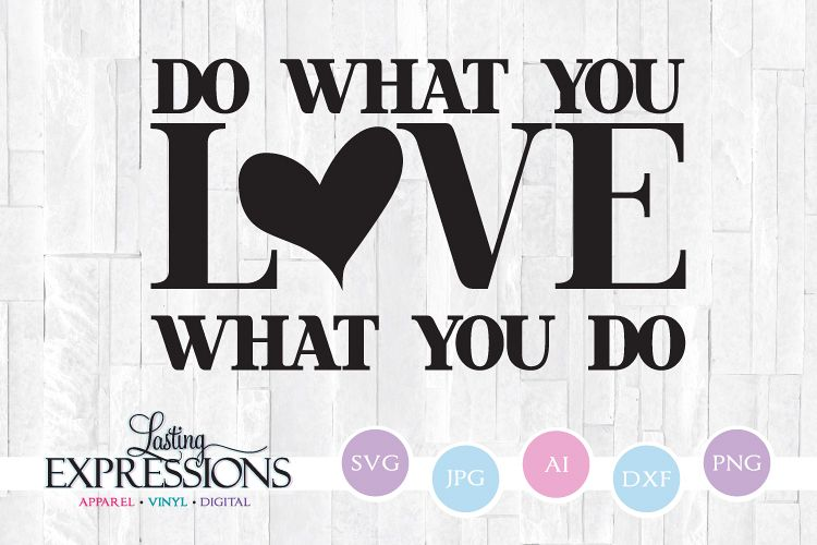 Do what you LOVE what you do // SVG Clipart Quote example image 1