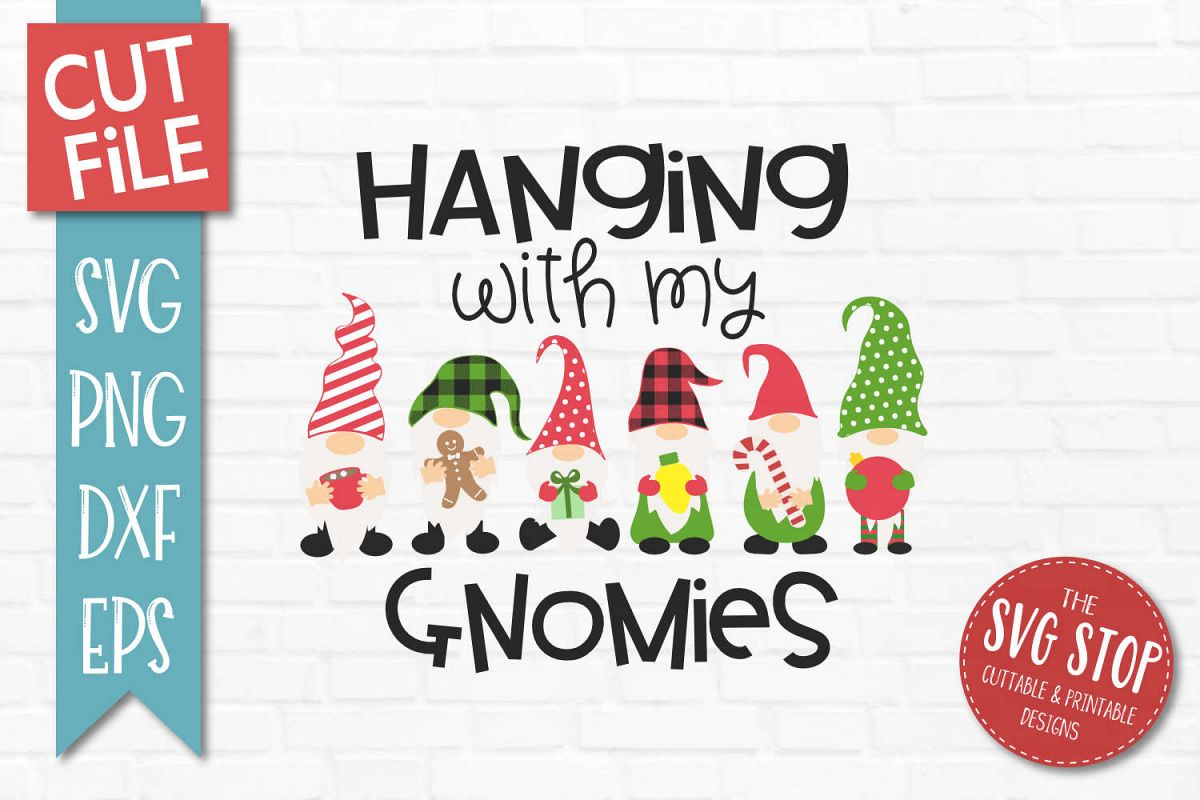 Hanging With My Gnomies SVG, PNG, DXF, EPS example image 1