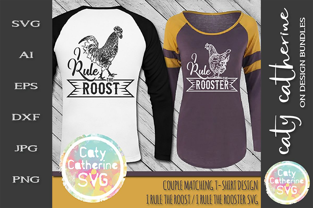I Rule The Roost I Rule The Rooster Couples Matching SVG example image 1