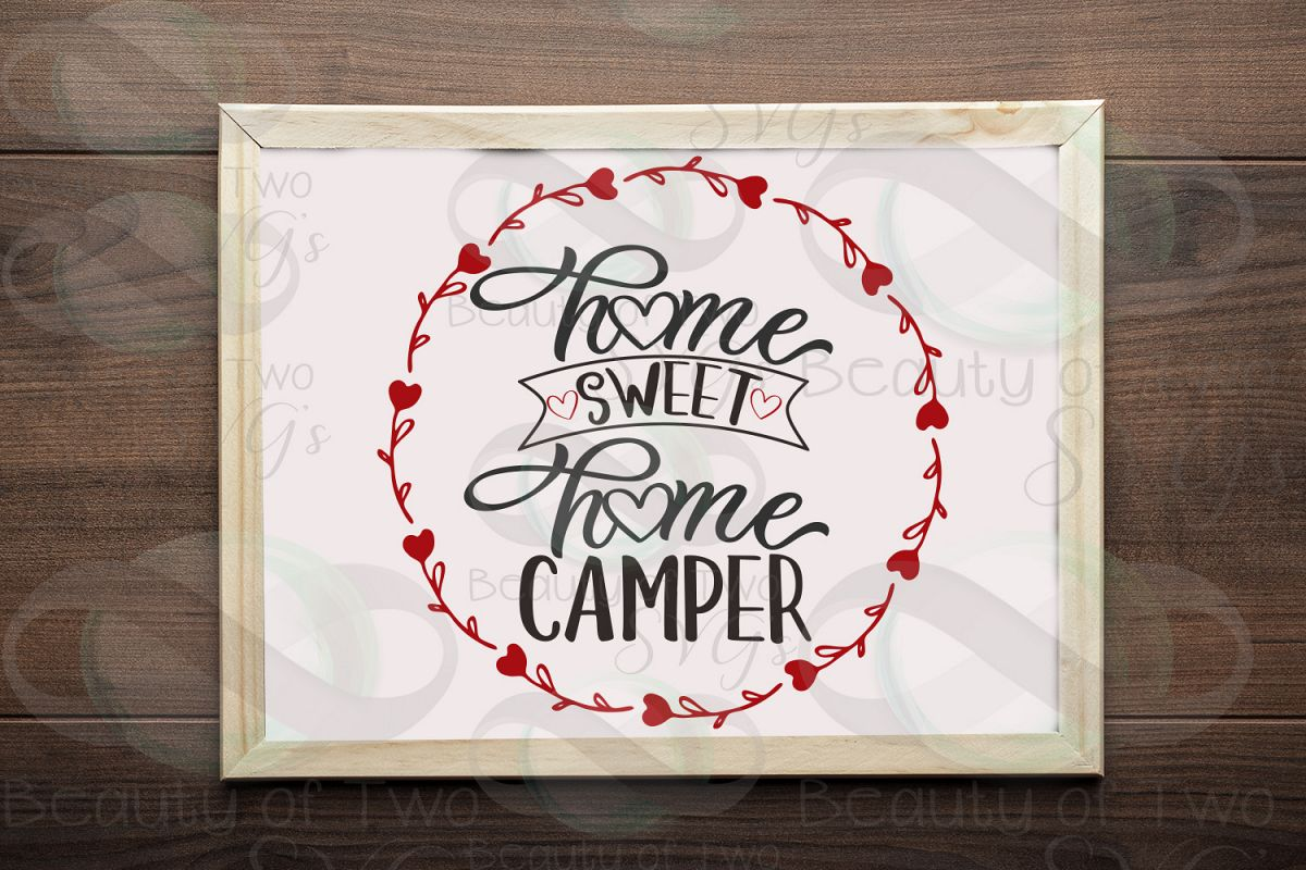 Home sweet Home Camper svg, Camper svg, camper sign svg example image 1
