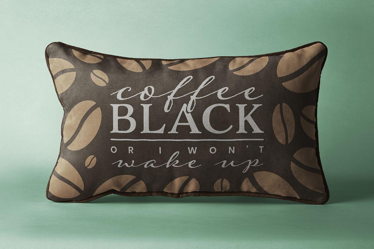 Coffee Black or I Wont Wake Up example image 1