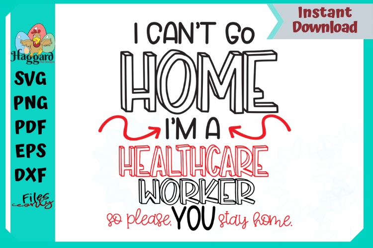 I can't stay home, Healthcare Worker example image 1