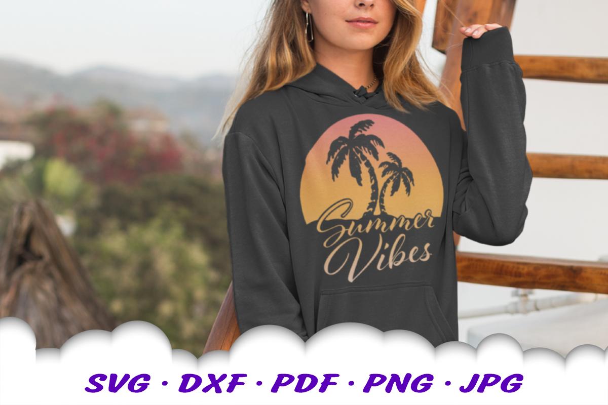 Summer Vibes Beach Sun Palms SVG DXF Cut Files example image 1